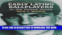 [PDF] Early Latino Ballplayers In The United States: Major, Minor And Negro Leagues, 1901-1949