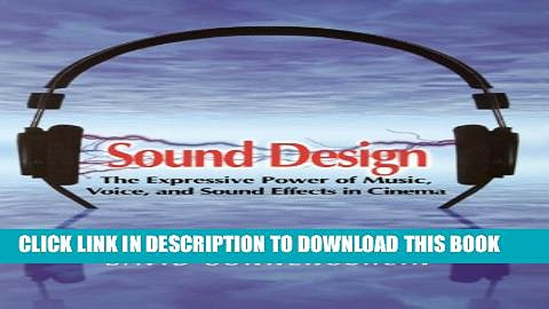 [PDF] Sound Design: The Expressive Power of Music, Voice and Sound Effects in Cinema Full Online