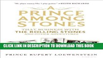 [PDF] A Prince Among Stones: That Business with The Rolling Stones and Other Adventures Popular