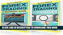 [PDF] Forex: 2 Manuscripts: A Beginner s Guide To Forex Trading, Forex Trading Strategies (Forex,