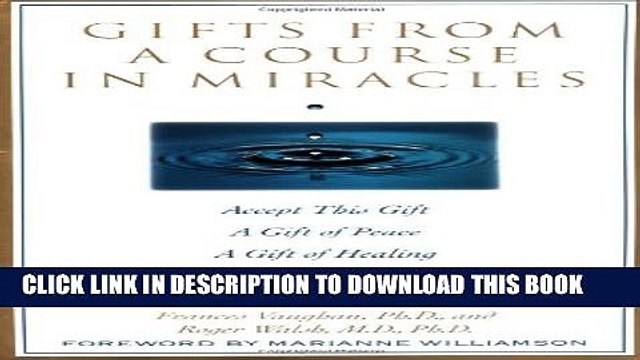 [PDF] Gifts from a Course in Miracles: Accept This Gift, A Gift of Peace, A Gift of Healing