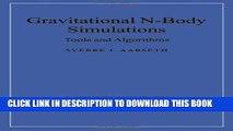 [PDF] Gravitational N-Body Simulations: Tools and Algorithms (Cambridge Monographs on Mathematical