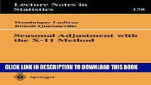 Download Seasonal Adjustment with the X-11 Method (Lecture Notes in