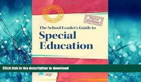 FAVORIT BOOK A School Leader s Guide to Special Education (Essentials for Principals) READ EBOOK