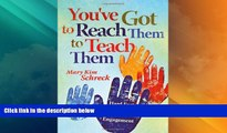Must Have PDF  You ve Got to Reach Them to Teach Them: Hard Facts About the Soft Skills of Student
