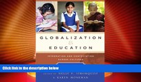 Big Deals  Globalization and Education: Integration and Contestation across Cultures  Best Seller