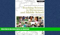 READ THE NEW BOOK Teaching Science in Elementary and Middle School: A Project-Based Approach READ