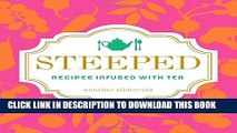 [PDF] Steeped: Recipes Infused with Tea Popular Collection[PDF] Steeped: Recipes Infused with Tea