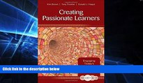 Big Deals  The Clarity Series: Creating Passionate Learners: Engaging Today s Students for