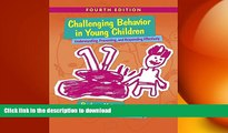 READ  Challenging Behavior in Young Children: Understanding, Preventing and Responding