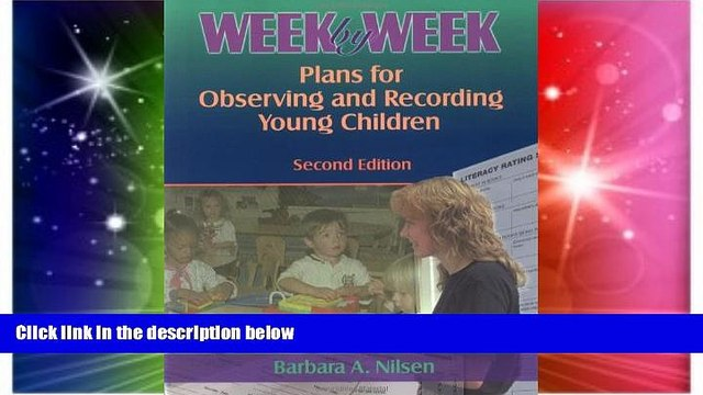 Big Deals  Week by Week: Plans for Observing and Recording Young Children  Best Seller Books Most