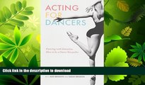 FAVORITE BOOK  Acting for Dancers: Dancing with Intention, How to Be a Dance Storyteller!  BOOK