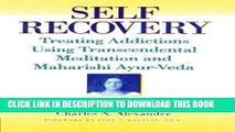 New Book Self-Recovery: Treating Addictions Using Transcendental Meditation and Maharishi Ayur-Veda