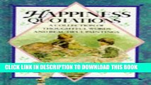 [PDF] Happiness Quotations: A Collection of Thoughtful Words and Beautiful Paintings (Quotations