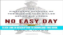 [PDF] No Easy Day: The Firsthand Account of the Mission That Killed Osama Bin Laden Full Online