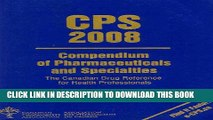 [PDF] CPS Compendium of Pharmaceuticals and Specialties 2008 (Compendium of Pharmaceuticals and