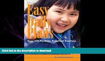 PDF ONLINE Easy Daily Plans: Over 250 Plans for Preschool Teachers (Early Childhood Education)