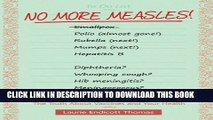 [PDF] No More Measles!: The Truth About Vaccines and Your Health Popular Colection