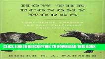 [PDF] How the Economy Works: Confidence, Crashes and Self-Fulfilling Prophecies Full Colection