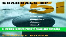 [PDF] The Scandals of  51: How the Gamblers Almost Killed College Basketball Popular Colection