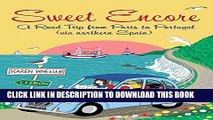 [PDF] Sweet Encore: A Road Trip from Paris to Portugal (Tout Sweet) Popular Online