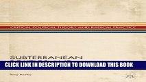 [PDF] Subterranean Politics and Freud s Legacy: Critical Theory and Society (Critical Political
