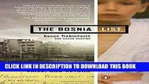New Book The Bosnia List: A Memoir of War, Exile, and Return