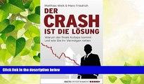READ book  Der Crash ist die Lösung: Warum der finale Kollaps kommt und wie Sie Ihr Vermögen