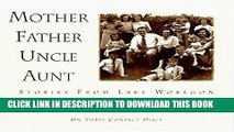Collection Book Mother Father Uncle Aunt (Stories from Lake Wobegon)