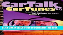 New Book Car Talk: Car Tune -  America s Best Disrespectful Car Songs, Vol. 1