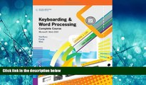 Popular Book Keyboarding and Word Processing, Complete Course, Lessons 1-120: Microsoft Word 2010: