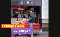 Orange Cash - Le burger - Orange