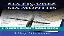 [PDF] Six Figures in Six Months Full Colection