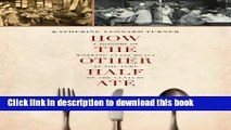 [PDF] How the Other Half Ate: A History of Working-Class Meals at the Turn of the Century