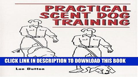 [PDF] Practical Scent Dog Training Full Online
