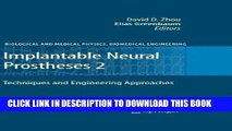 Collection Book Implantable Neural Prostheses 2: Techniques and Engineering Approaches (Biological