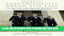 [PDF] When Governments Break the Law: The Rule of Law and the Prosecution of the Bush