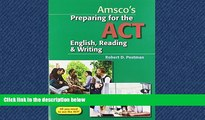 Choose Book Preparing for the ACT English, Reading   Writing - Student Edition