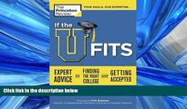 Online eBook If the U Fits: Expert Advice on Finding the Right College and Getting Accepted