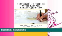 different   180 Writing Topics with Sample Essays Q151-180 (240 Writing Topics 30 Day Pack)