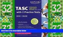 Big Deals  Kaplan TASC 2015-2016 Strategies, Practice, and Review with 2 Practice Tests: Book +