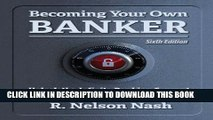 [PDF] Becoming Your Own Banker Full Online