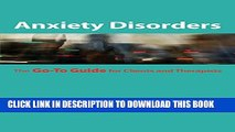 New Book Anxiety Disorders: The Go-To Guide for Clients and Therapists (Go-To Guides for Mental