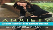 New Book Anxiety Breakthrough: Breakout of Fear, Breakthrough to Freedom