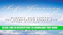 Collection Book Safe Journey: Prayers and Comfort for Frightened Flyers and Other Anxious Souls