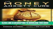 Collection Book The Money Anxiety Cure: A Path to Financial Wellness