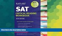 Must Have PDF  Kaplan SAT Critical Reading Workbook (Kaplan Test Prep)  Free Full Read Most Wanted