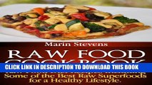 [PDF] Raw Food Cookbook: Raw Food Diet Recipes Including Some of the Best Raw Superfoods for a