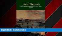 READ book  The Mediterranean: And the Mediterranean World in the Age of Philip II (Volume II)