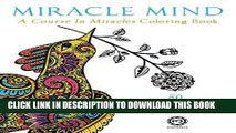 Collection Book Miracle Mind: A Course In Miracles Adult Coloring Book